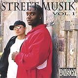 Street Musik Vol.1 [Explicit]