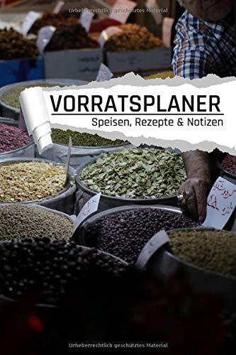 Vorratsplaner Speisen Rezepte & Notizen: Vorräte in Säcken einlagern Notreserven planen I Praktische Liste für Hamsterkäufe