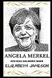 Angela Merkel Success Coloring Book: Chancellor of Germany Since 2005 (Angela Merkel Books)