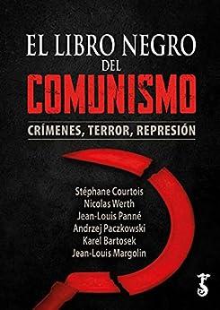 El libro negro del comunismo: Crímenes  terror  represión PDF EPUB Gratis descargar completo