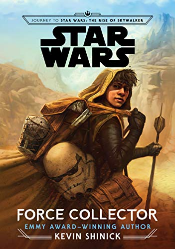 Amazon Com Journey To Star Wars The Rise Of Skywalker Force Collector Ebook Shinick Kevin Foti Tony Kindle Store