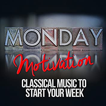 Monday Motivation: Classical Music to Start Your Week