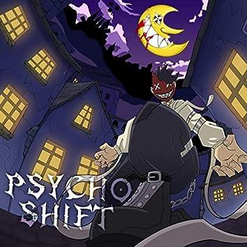 PSYCHO SHIFT