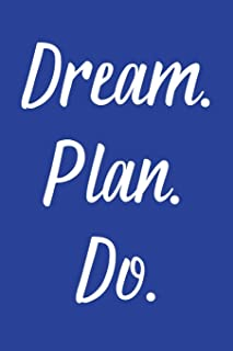 Dream. Plan. Do.: 2020 Weekly Simple Planner: 52 Week Agenda: 6x9 Soft Cover: Royal Blue