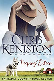 Keeping Eileen (Farraday Country Book 11) by [Chris Keniston]