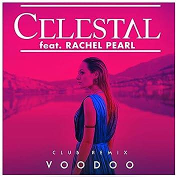 Voodoo (feat. Rachel Pearl) [Club Remix]