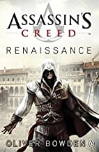 Assassin's Creed: Renaissance by Bowden, Oliver, Gill, Anton (2009) Paperback