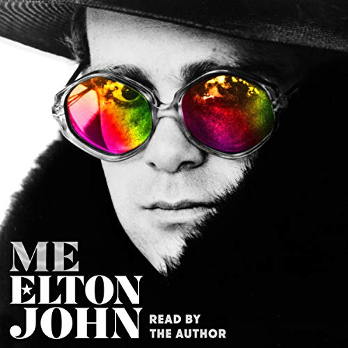 Me     Elton John Official Autobiography              By:                                                                                                                                 Elton John                               Narrated by:                                                                                                                                 Elton John                      Length: 11 hrs and 24 mins     Not rated yet     Overall 0.0