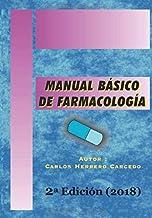 MANUAL BÁSICO DE FARMACOLOGÍA: 2ª Edición Actualizada 20