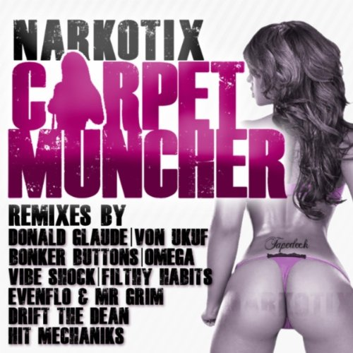 Carpet Muncher (Evenflo & Mr Grim Remix)