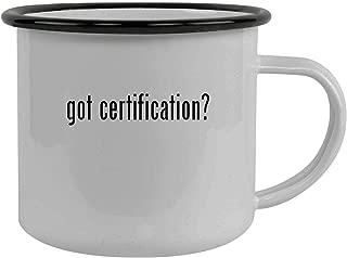 got certification? - Stainless Steel 12oz Camping Mug, Black