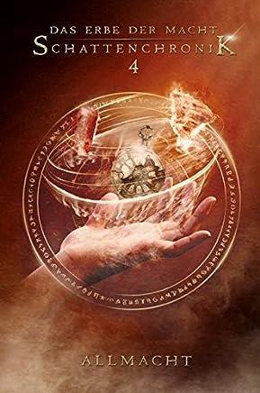 Das Erbe der acht Schattenchronik 4 Allacht Bände 1012Andreas Suchanek