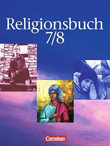 Religionsbuch - Sekundarstufe I: Band 7/8 - Schülerbuch