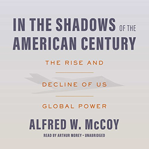 In the Shadows of the American Century audiobook cover art