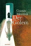 Der Golem: Roman - Gustav Meyrink