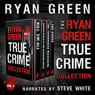 The Ryan Green True Crime Collection: Volume 4 cover art