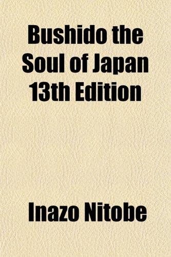 Bushido the Soul of Japan 13th Editionの詳細を見る