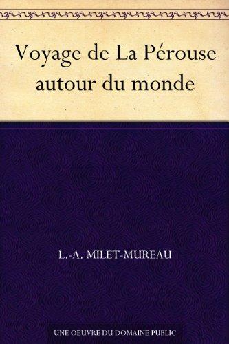 Couverture du livre Voyage de La Pérouse autour du monde