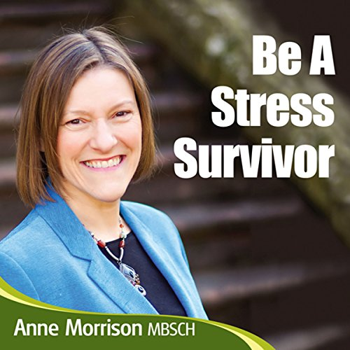 Be a Stress Survivor audiobook cover art