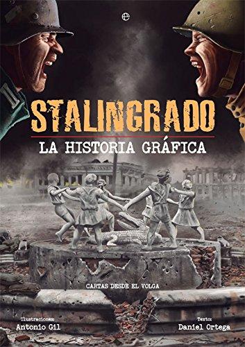 Stalingrado. La historia gráfica