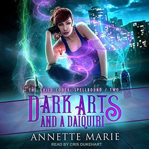 Dark Arts and a Daiquiri audiobook cover art