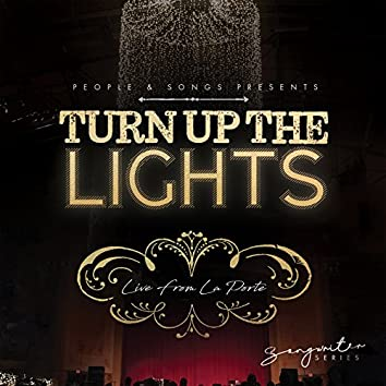 Live from La Porte - Turn up the Lights: Songwriter Series, Vol. 1