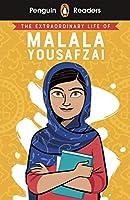 Penguin Readers Level 2: The Extraordinary Life of Malala Yousafzai (ELT Graded Reader)