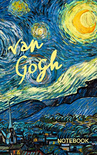 Van Gogh Notebook: Starry Night ( journal / cuaderno / portable / gift ) (Signature series)