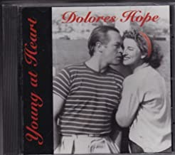 Young at Heart by Dolores Hope
