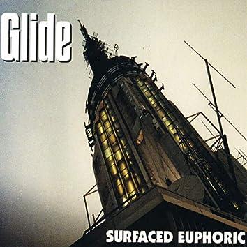 Surfaced Euphoric