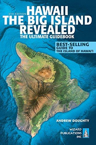 Preisvergleich Produktbild Hawaii the Big Island Revealed: The Ultimate Guidebook