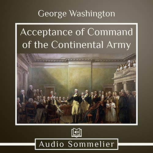 Acceptance of Command of the Continental Army audiobook cover art