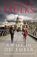 A Week in December by Sebastian Faulks(2010-10-04)