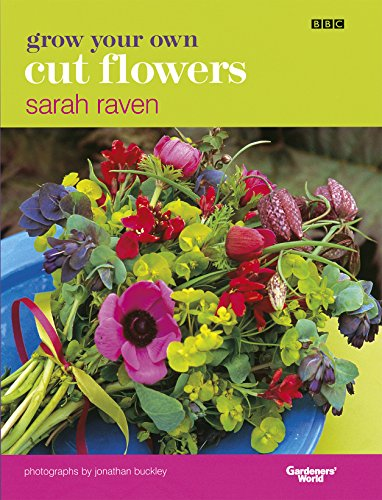 Grow Your Own Cut Flowers (English Edition)