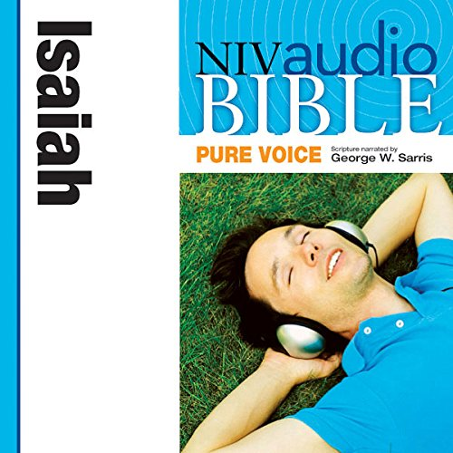 Pure Voice Audio Bible - New International Version, NIV (Narrated by George W. Sarris): (21) Isaiah audiobook cover art
