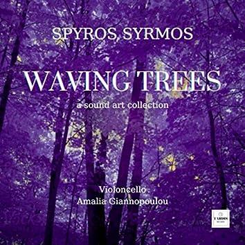 Waving Trees