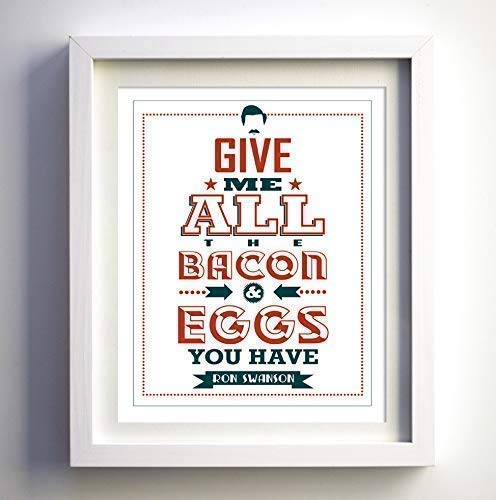 Ron Swanson quote Parks and Rec Parks fan and Recreation TV show wall art print humorous wall art decor gift for him gift for man humor art print give me all the bacon FancyStudios
