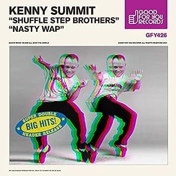 Shuffle Step Brothers / Nasty WAP