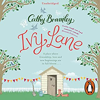 Ivy Lane                   By:                                                                                                                                 Cathy Bramley                               Narrated by:                                                                                                                                 Colleen Prendergast                      Length: 11 hrs and 59 mins     183 ratings     Overall 4.4