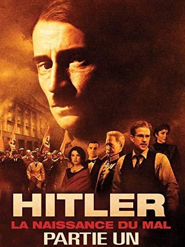 Hitler : La Naissance du mal (Partie Un)