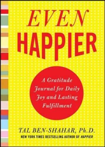 Even Happier: A Gratitude Journal for Daily Joy and Lasting Fulfillmentの詳細を見る