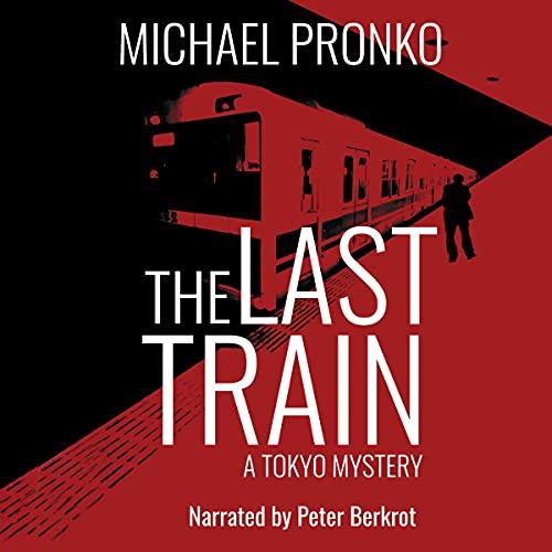 The Last Train: Detective Hiroshi, Volume 1