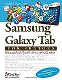 Samsung Galaxy Tab for Seniors (Computer Books for Seniors series)