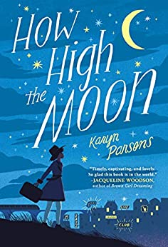 How High the Moon by [Karyn Parsons]