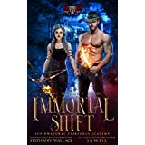 Supernatural Taskforce Academy: Mission Three, Immortal Shift (English Edition)