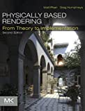 Physically Based Rendering: From Theory to Implementation (English Edition)