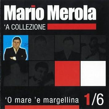'O mare 'e margellina ('A collezione, Vol. 1)