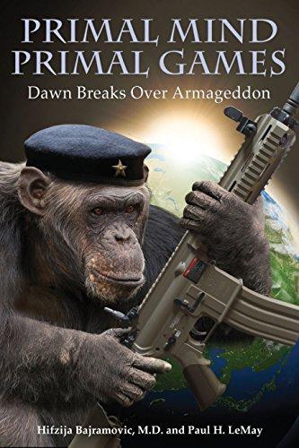 Primal Mind, Primal Games: Dawn Breaks Over Armageddon (English Edition)
