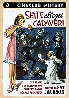 Sette Allegri Cadaveri [Italian Edition]