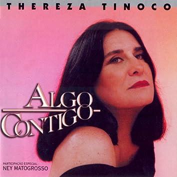 Thereza Tinoco: Algo Contigo